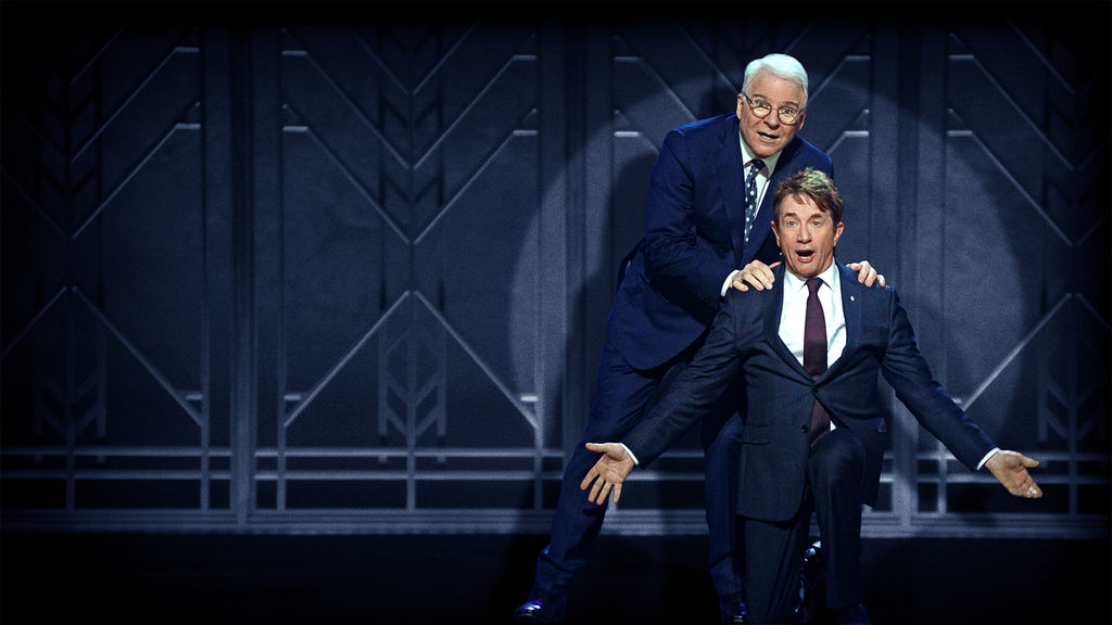 Steve Martin and Martin Short: An Evening You Will Forget for the ...